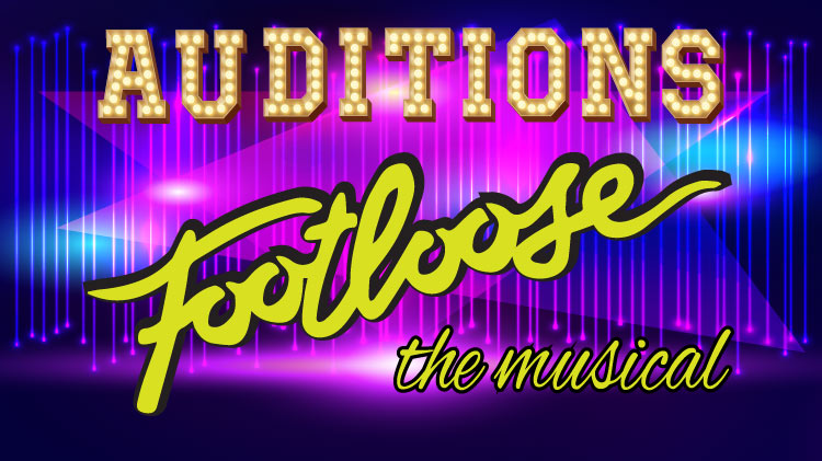 Footloose the Musical Auditions