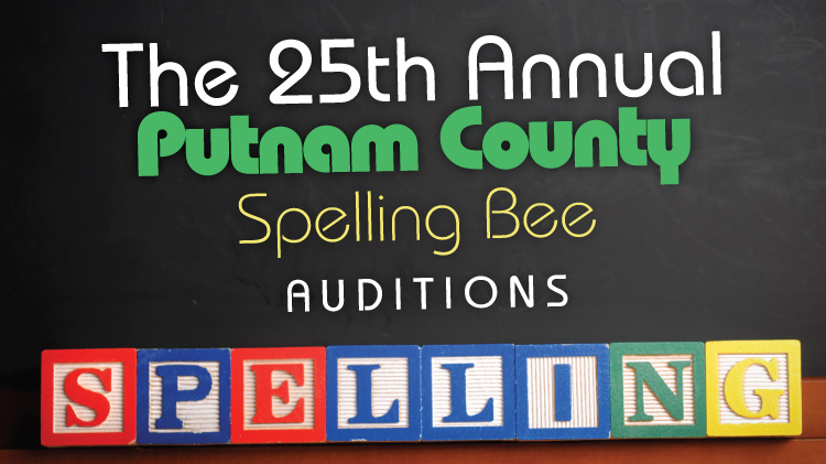 The 25th Annual Putnam County Spelling Bee Auditions