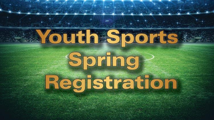 Spring Sports Registration
