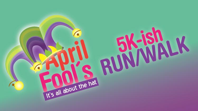 April Fool's 5k-ish Run/Walk