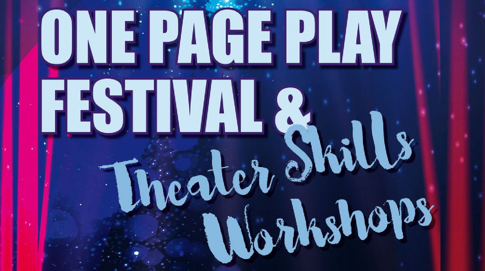 One Page Play Festival and Theatre Skills Workshops