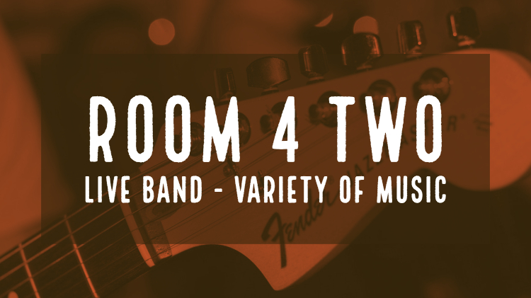 Live Music - Room 4 Two