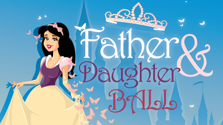 SOLD OUT - Father & Daughter Ball
