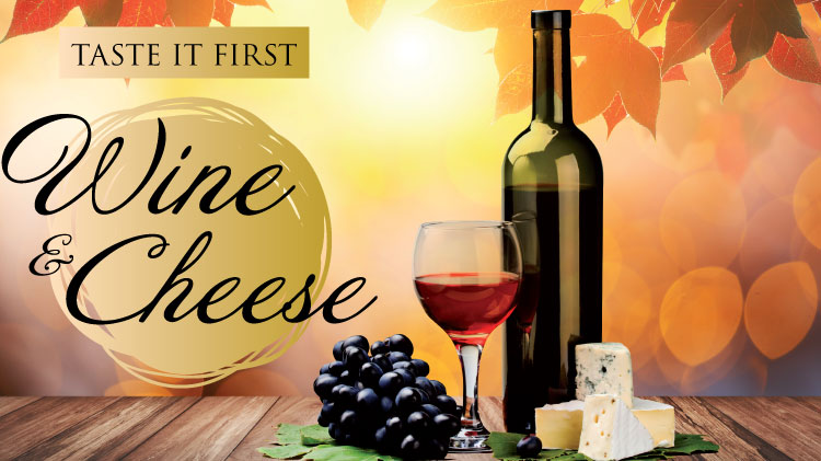 Wine & Cheese - Taste It First Series