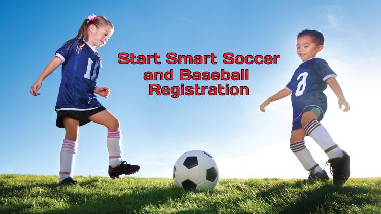 Start Smart Soccer and Baseball Registration