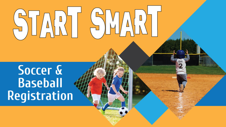 Start Smart Soccer and Baseball Registration