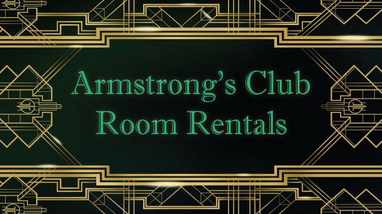 Armstrong's Club Room Rentals