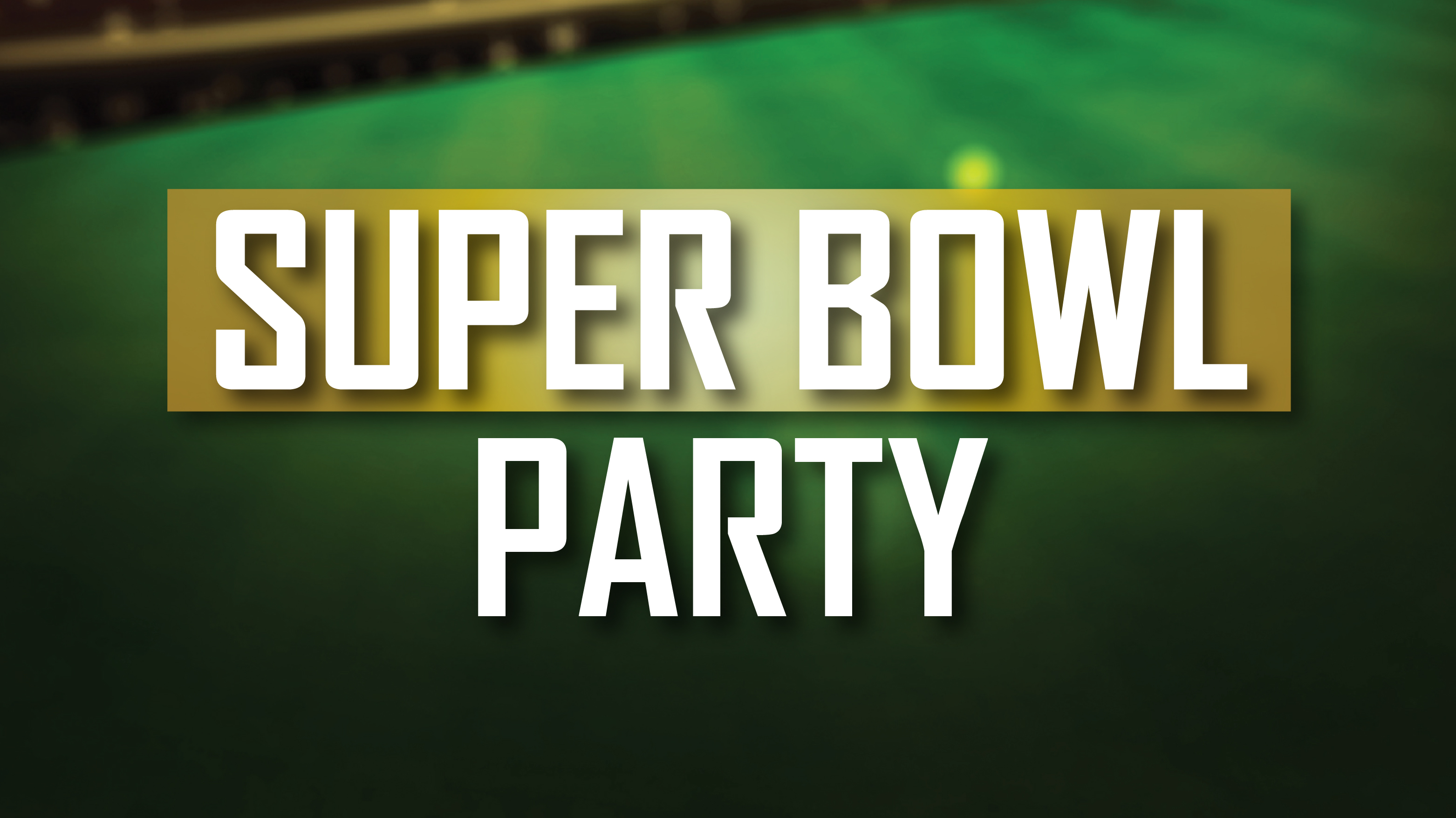 Armstrong's Club Super Bowl Party