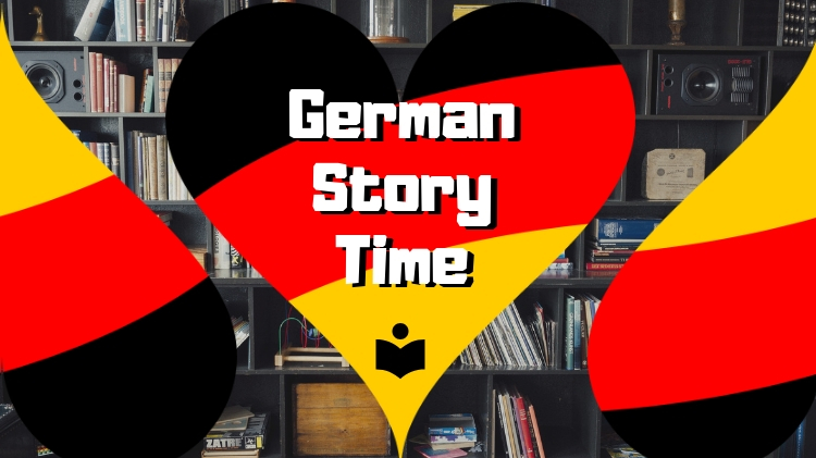German Story Time