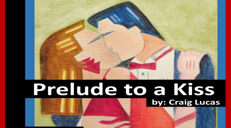 KMC Onstage Studio Presents: Prelude to a Kiss