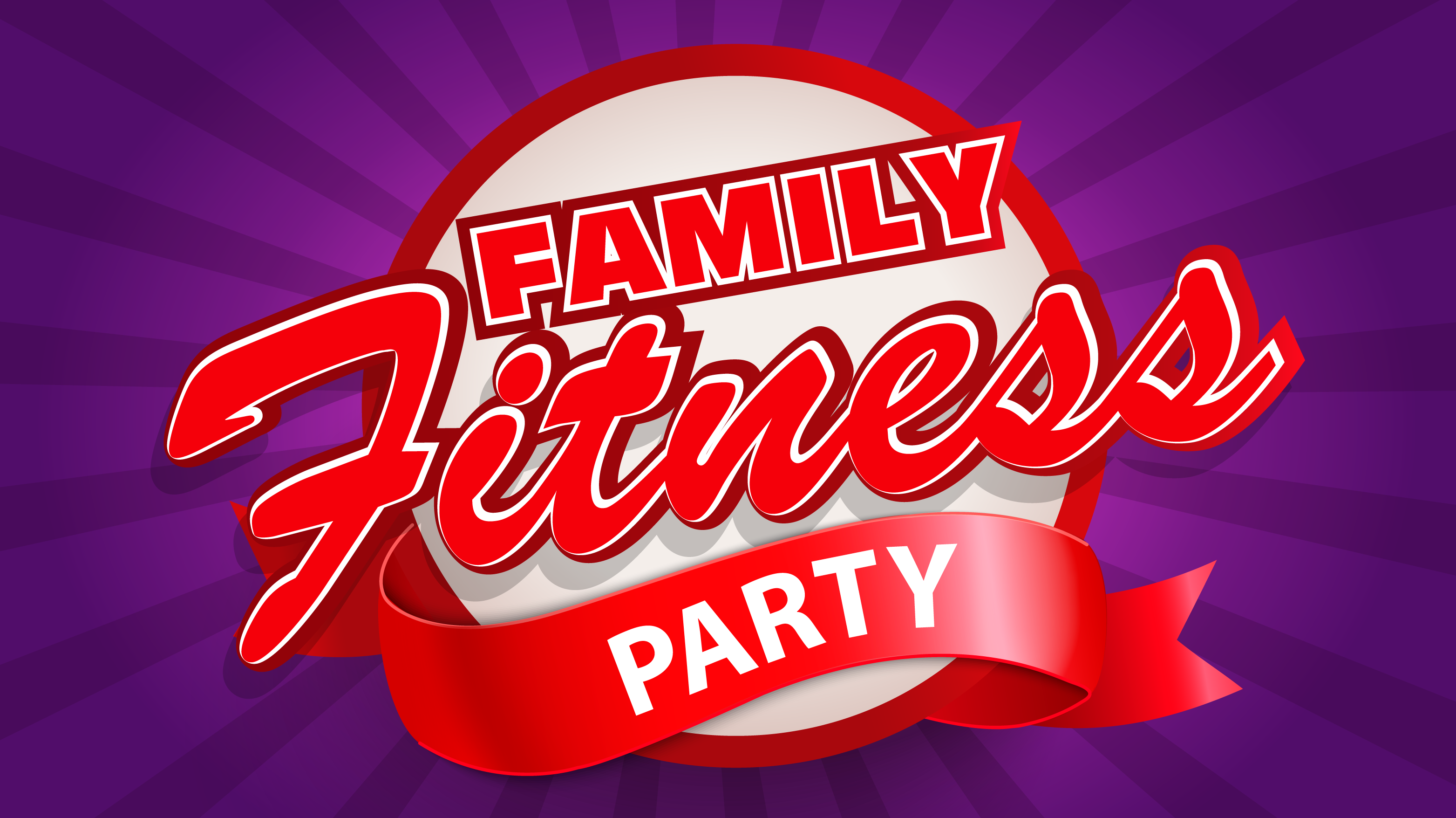 Family Fitness Party