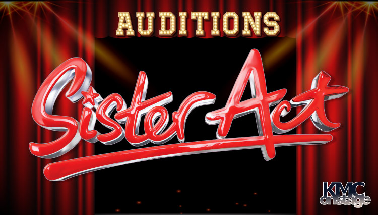 KMC Onstage Auditions: Sister Act