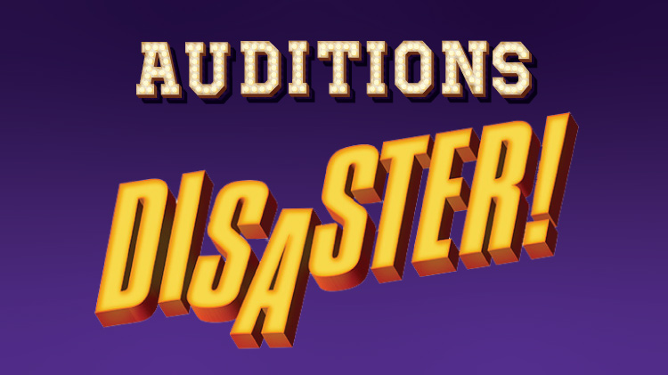 Auditions for Disaster!
