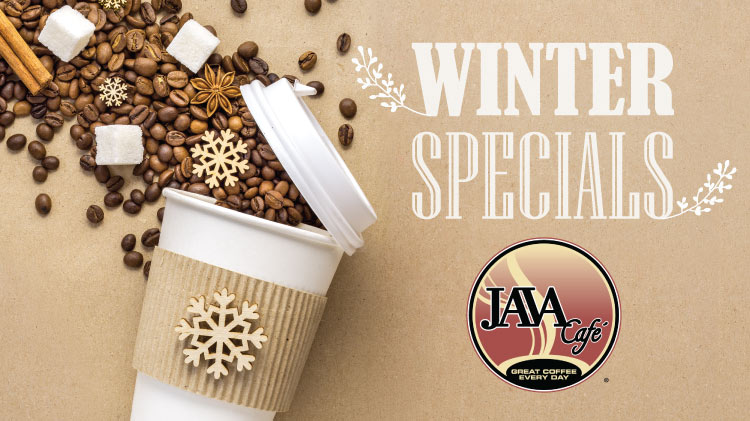 Java Cafe Winter Drink Specials