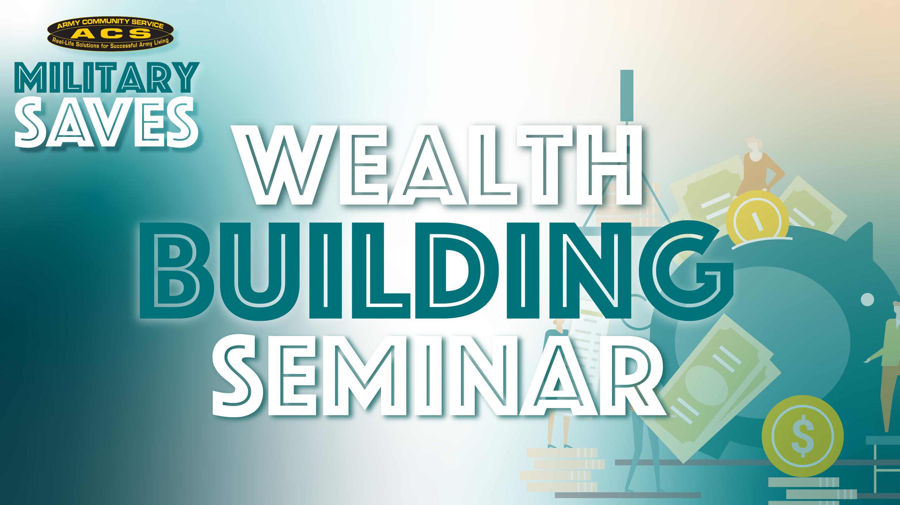 Military Saves Wealth Builder Seminar